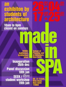 Made in SPA, Exhibition of students' works of School of Planning and Architecture, New Delhi