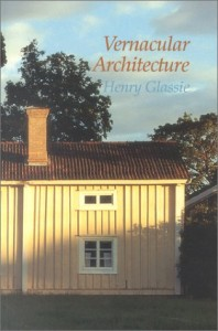 Vernacular Architecture, a book by Henry Glassie