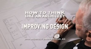 How To Think Like An Architect: Improving Design