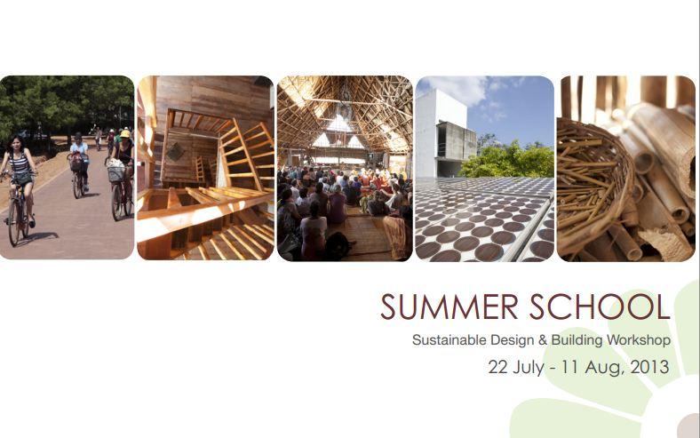 International Summer School, Sustainable Design & Building Workshop, 22 July-11 Aug, 2013
