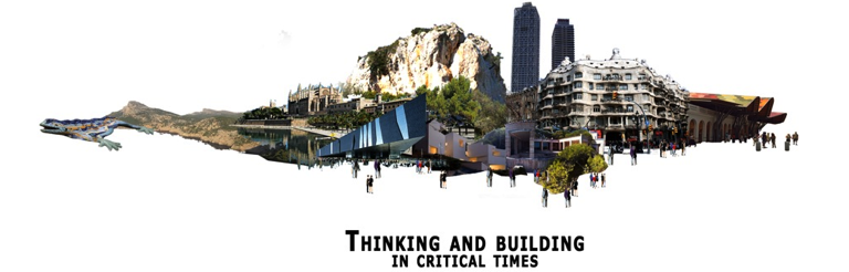 "Workshop ""Thinking and Building in critical times"", by Escuela Técnica Superior de A ..."