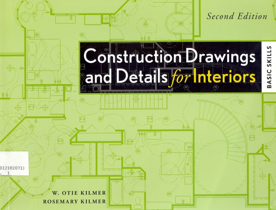 Construction drawings and details for Interiors, Basic Skills