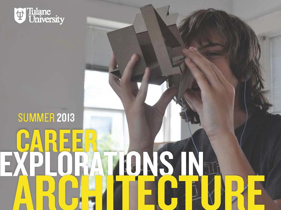 Do you know an aspiring architect? – Career Explorations in Architecture, Summer high scho ...
