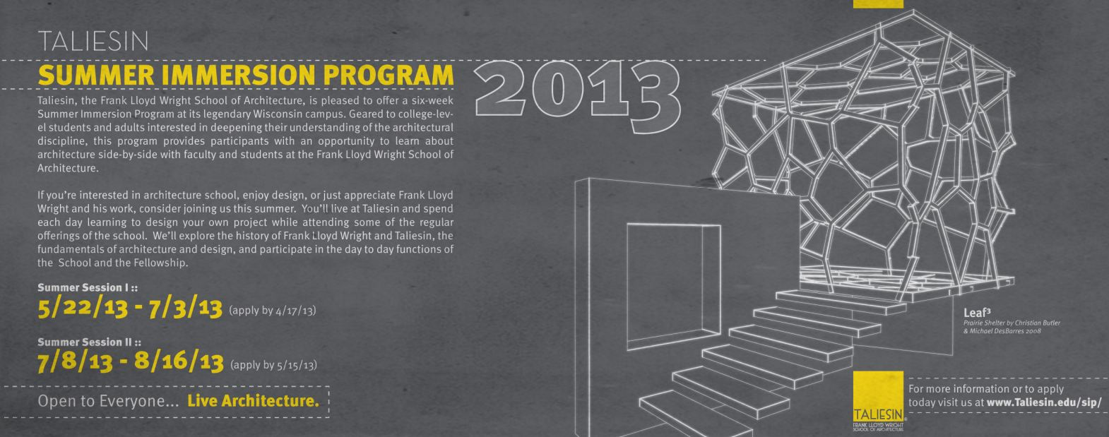 F.L.W School of Architecture, is pleased to offer a six-week Summer Immersion Program