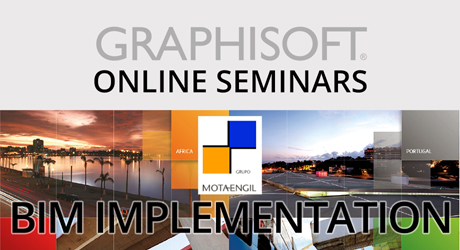 BIM Implementation Live Archicad Online Seminar — Mota-Engil Group webinar