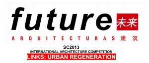 How do we imagine new urban regenerations? – SC2013, International Architecture Competition