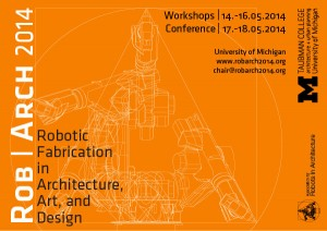 ROB|ARCH 2014, Robotic Fabrication in Architecture, Art and Design | Worksop and Conference