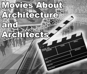 Architecture on Screen – Movies About Architecture and Architects