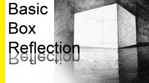 How To Draw A Basic Box Reflection