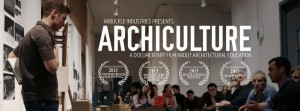 Archiculture: a documentary film that explores the architectural studio