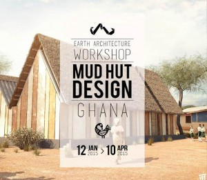 Earth Architecture Workshop: Mud Hut Design in Ghana