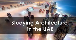 Studying Architecture in the UAE
