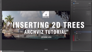Architectural Visualization Tutorial – Inserting Trees – Post Production