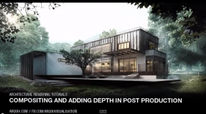 Atmospheric Depth and Compositing in Architectural Visualisation Tutorial
