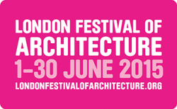 The annual London Festival of Architecture (LFA) , 1-30 June 2015
