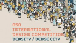 ASA International Design Competition (Density/Dense City)