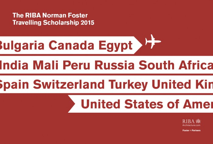 2015 RIBA Norman Foster Travelling Scholarship call for entries