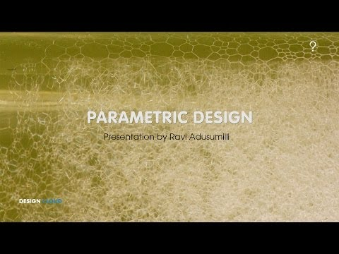 Parametric Design – introduction to parametric design tool grasshopper.