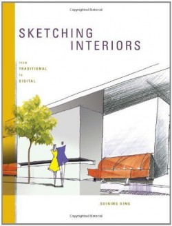 Sketching Interiors – Architectural Drawings and Illustration