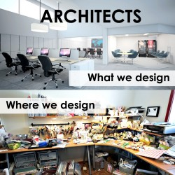 ARCHITECTS – What we design vs Where we design