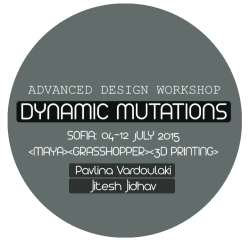 DYNAMIC MUTATIONS is an international workshop of Advanced Design. The workshop will run using A ...