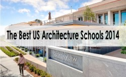 The Best US Architecture Schools for 2014 are…