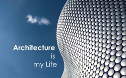 Architecture is my Life Wallpaper