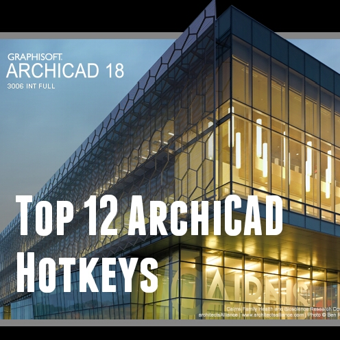 Top 12 ArchiCAD Commands You Should Use all the Time