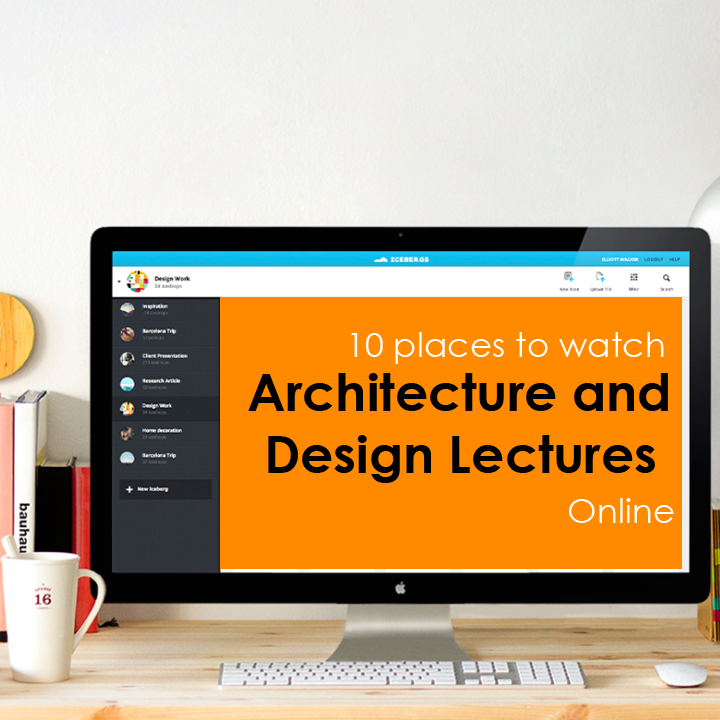 10 places to watch Architecture/Design Lectures Online