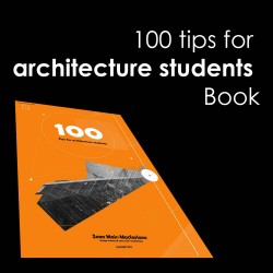 100 tips for architecture students Book