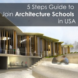 5 Steps Guide to Join Architecture Schools in USA