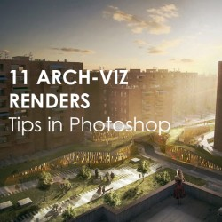 11 ways to transform ARCH-VIZ RENDERS in Photoshop | 3D