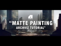 Matte Painting Tutorial for Architectural Visualisation – Narrated/Explained