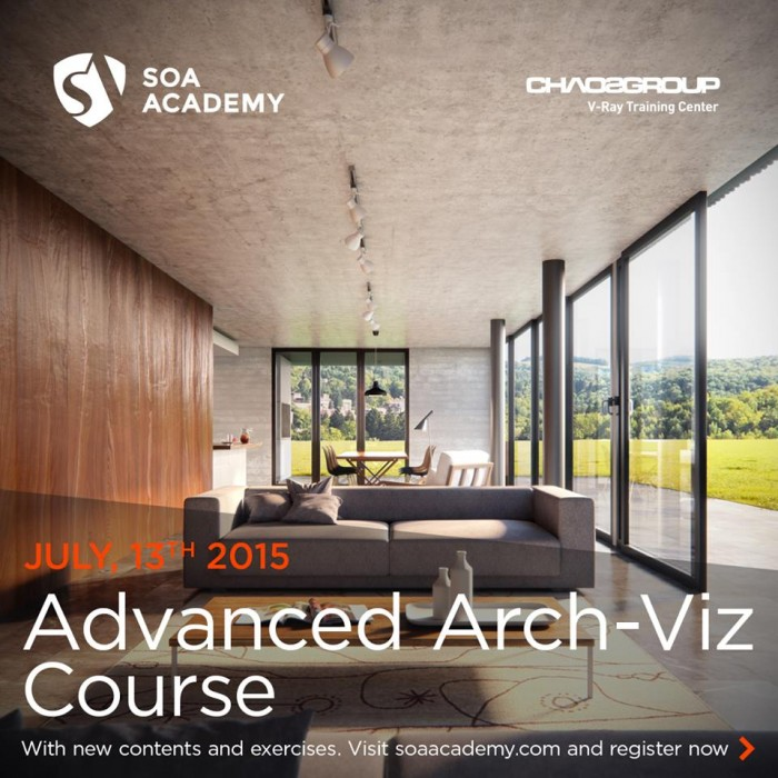 Advanced Arch-Viz Class with V-Ray ChaosGroup – July 13th 2015 – SOA Academy