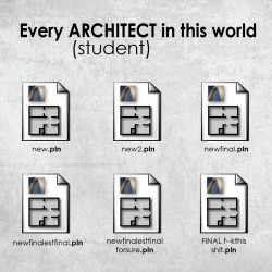 Architect Student funny things | arch-student - part 5