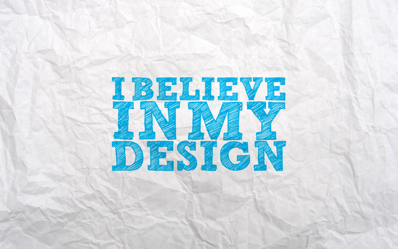 Wallpaper – I believe in my design | ARCH-student.com