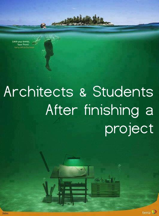Architects Amp Students When Finishing A Project Arch