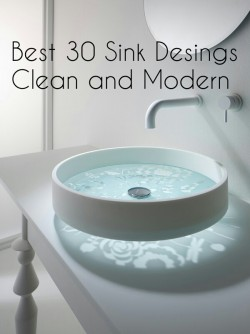 Best 30 Sink designs. Clean and modern