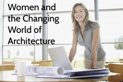 """Women and the Changing World of Architecture"" Cathleen McGuigan"