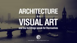 ARCHITECTURE is a VISUAL ART