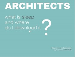 What is sleep for ARCHITECTS?