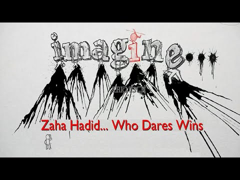 Who Dares Wins • Zaha Hadid – video