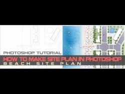[TUTORIAL] How to make site plan in Photoshop _ Beach site plan _ Photoshop Architecture tutoria ...