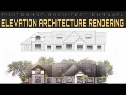 Elevation Architecture rendering _ Photoshop.Architect – YouTube