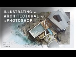 Illustrating an Architectural Plan in Photoshop – Narrated Full Tutorial – Realtime