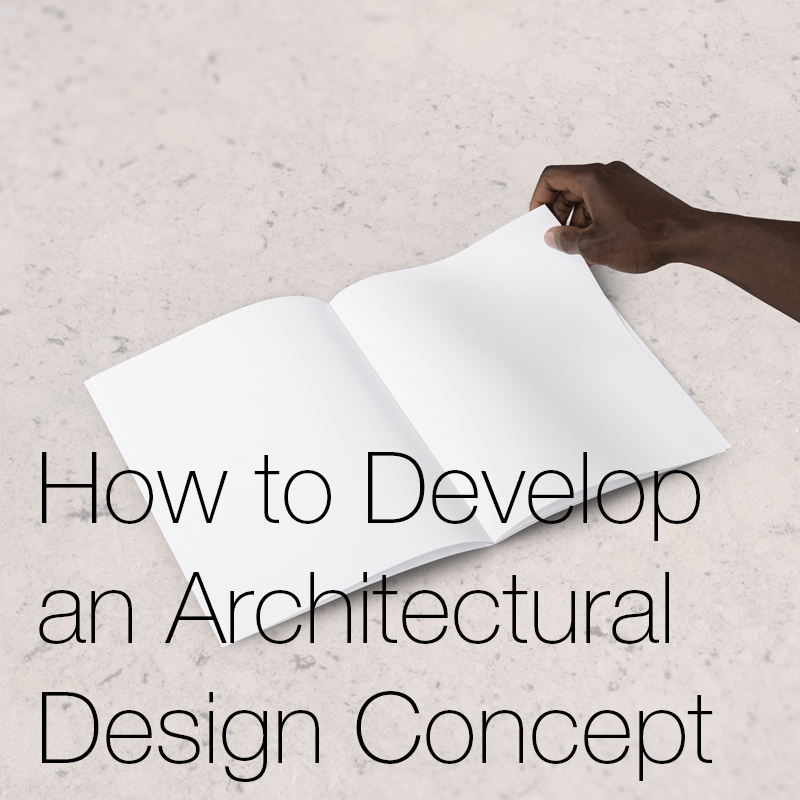 How to Develop an architectural design concept